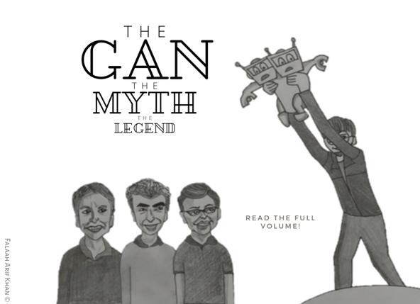 The GAN The Myth The Legend